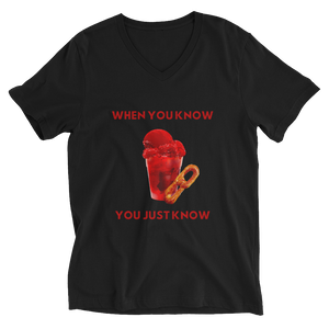 When You Know - Unisex Short Sleeve V-Neck T-Shirt