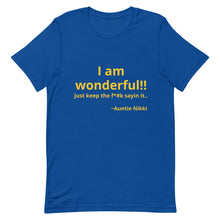 Load image into Gallery viewer, I am Wonderful!! Short-Sleeve Unisex T-Shirt
