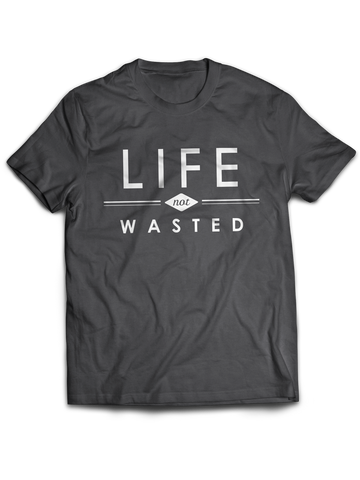 """Life Not Wasted"" (Men's)"