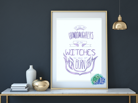Granddaughters of Witches You Could Not Burn Print Digital Download