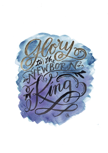 Christmas Print -Glory to the Newborn King -Digital Download