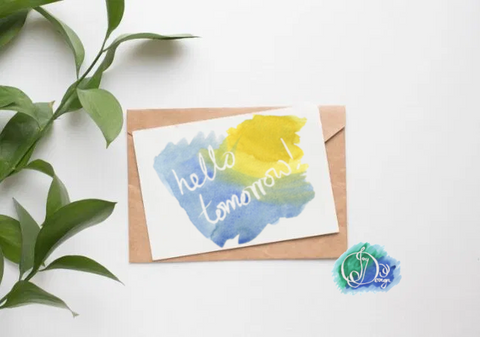 Positive Vibes Motivational Quote Message Card: Hello Tomorrow Watercolour Birthday Notecard