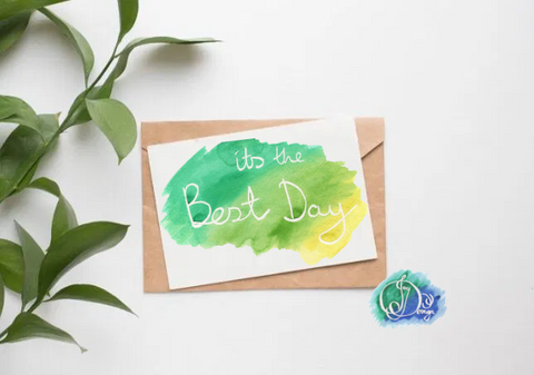 Positive Vibes Motivational Quote Message Card: Its The Best Day Watercolour Birthday Notecard