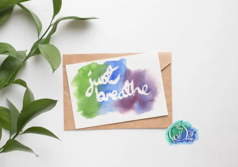 Positive Vibes Motivational Quote Message Card: Just Breathe Watercolour Birthday Notecard