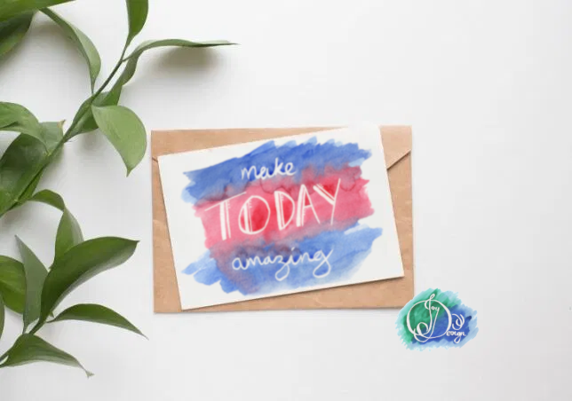 Positive Vibes Motivational Quote Message Card: Make Today Amazing Watercolour Birthday Notecard