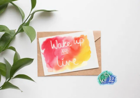 Positive Vibes Motivational Quote Message Card: Wake Up And Live Watercolour Birthday Notecard
