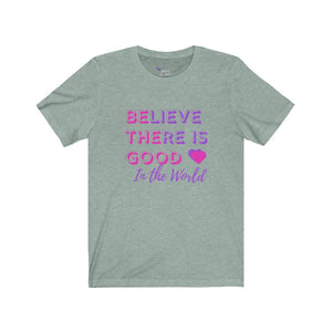 Be The Good Unisex Jersey Short Sleeve Tee