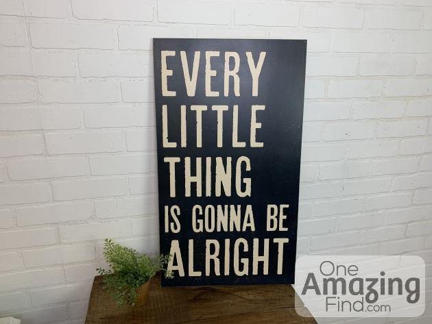 Every Little Thing is Gonna Be Alright wall decor