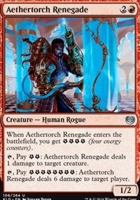 Aethertorch Renegade [Kaladesh] | Journey's End Games
