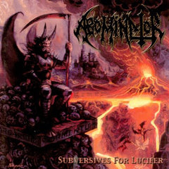 Abominator - Subversives for Lucifer CD