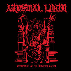 Abysmal Lord - Exaltation of the Infernal Cabal CD