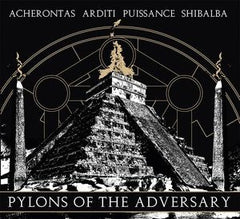 Acherontas/Arditi/Shibalba/Puissance - Pylons of the Adversary Split CD