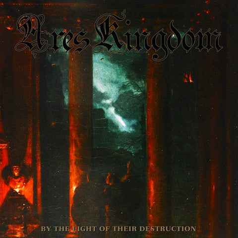 Ares Kingdom - By the Light of their Destruction CD