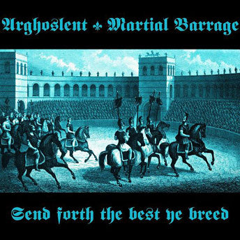 Arghoslent/Martial Barrage - Split CD