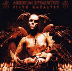 Arkhon Infaustus - Filth Catalyst CD