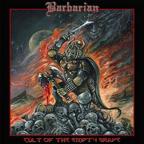 Barbarian - Cult fo the Empty Grave CD
