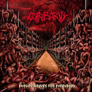 Barbarity - Enough Graves for Everybody CD