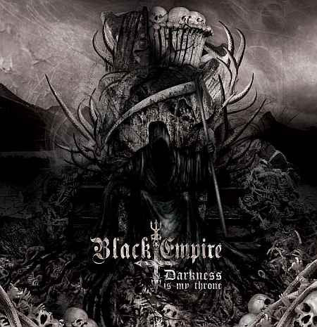 Black Empire - Darkness is my Throne CD