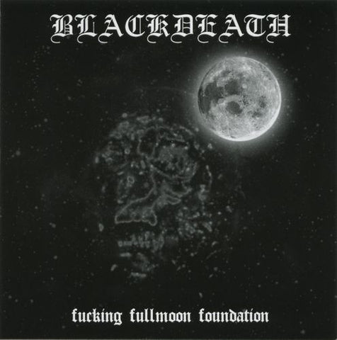 Blackdeath - Fucking Fullmoon Foundation CD