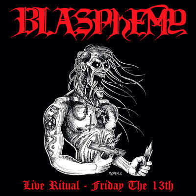 Blasphemy - Live Ritual - Friday the 13th CD