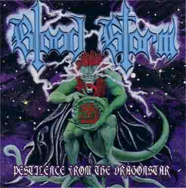Blood Storm - Pestilence From the Dragonstar CD