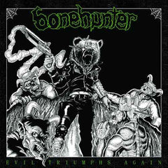 Bonehunter - Evil Triumphs Again CD