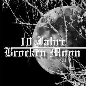 Brocken Moon - 10 Jahre Brocken Moon CD