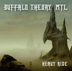 Buffalo Theory MTL - Heavy Ride CD