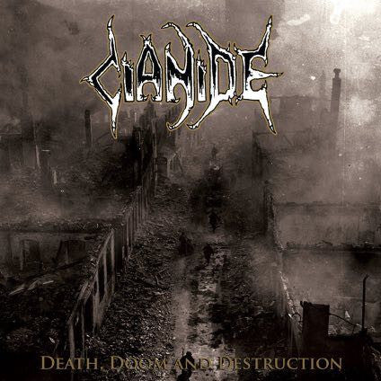 Cianide - Death, Doom and Destruction CD