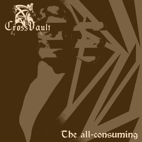 Cross Vault - The All-consuming LP