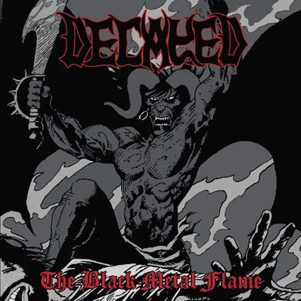 Decayed - The Black Metal Flame CD