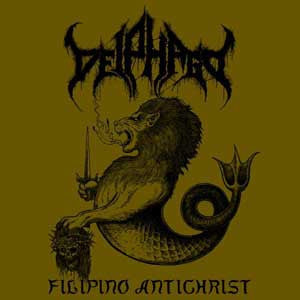 Deiphago - Filipino Antichrist CD