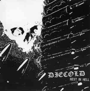 Diecold - Rest in Hell CD