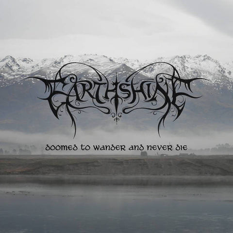 Earthshine - Doomed to Wander and Never Die Digi