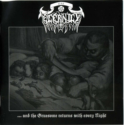Eternity - ...and the Gruesome Returns with Every Night CD