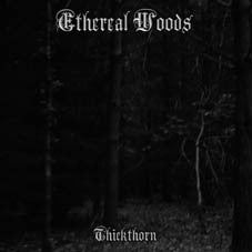 Ethereal Woods - Thickthorn CD