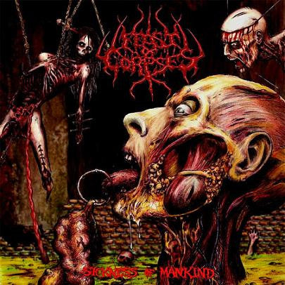 Feast of Corpses - The Sickness of Mankind CD