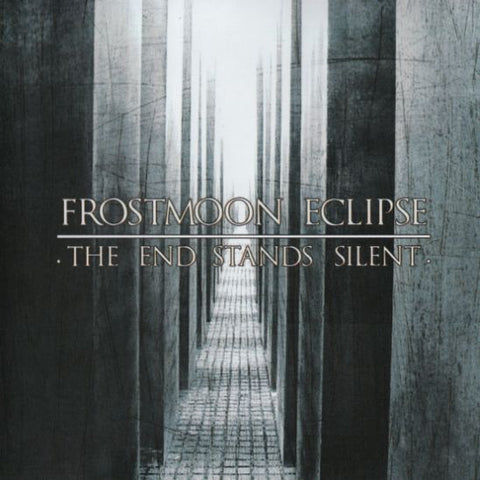 Frostmoon Eclipse - The End Stands Silent CD
