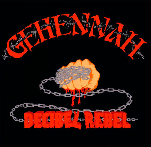 Gehennah - Decibel Rebel CD