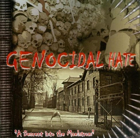 Genocidal Hate - A Descent into the Maelstrom CD