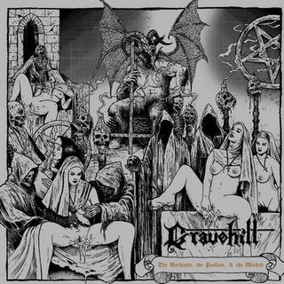 Gravehill - The Unchaste, the Profane, & the Wicked CD