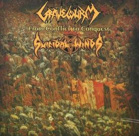 Gravewürm/Suicidal Winds - From Conflict to Conquest Split CD