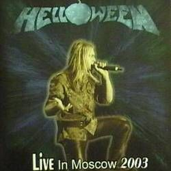 Helloween - Live in Moscow 2003 CD