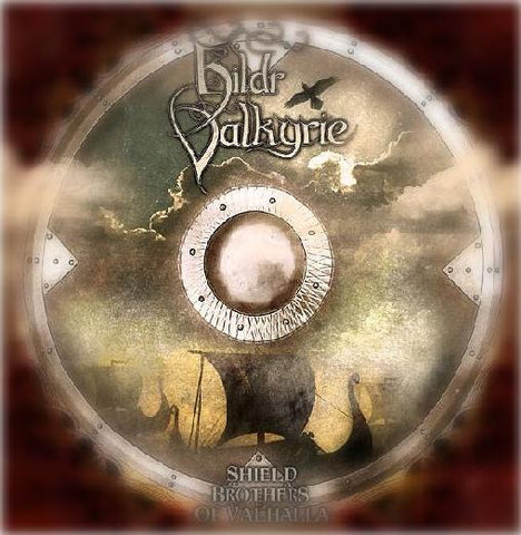 Hildr Valkyrie - Shield Brothers of Valhalla CD