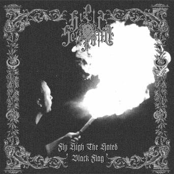 Hills of Sefiroth - Fly High the Hated Black Flag CD
