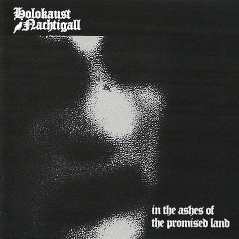 Holokaust Nachtigall - In the Ashes of the Promised Land CD