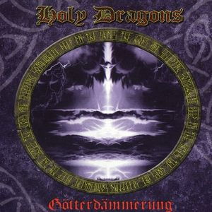 Holy Dragons - Götterdämmerung CD