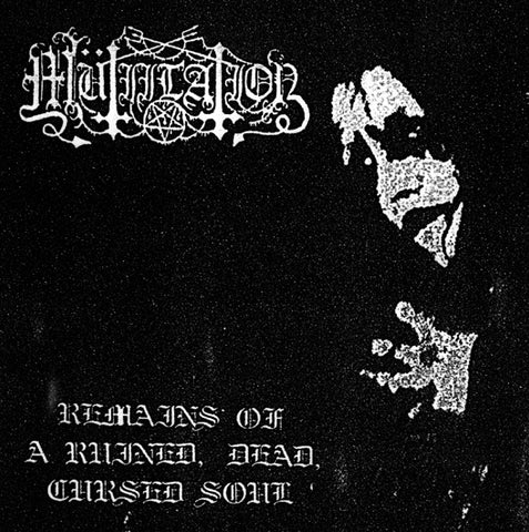 Mütiilation - Remains of a Ruined, Dead, Cursed Soul Digi