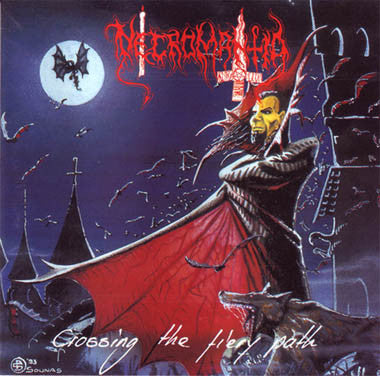 Necromantia - Crossing the Fiery Path CD