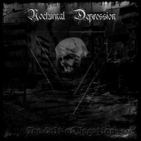 Nocturnal Depression - The Cult of Negation CD